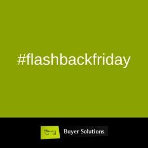 #flashbackfriday Buyer Solutions